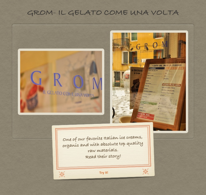 Ice cream from GROM. Fabulous organic home artigianale  ice-cream.